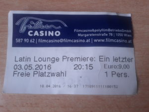 "Ticket of the premiere ""Un tango mas"", Filmcasino Wien"
